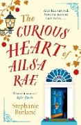Cover-Bild zu Butland, Stephanie: The Curious Heart of Ailsa Rae: A perfect read for those who loved ELEANOR OLIPHANT IS COMPLETELY FINE (eBook)
