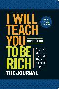 Cover-Bild zu I Will Teach You to Be Rich: The Journal von Sethi, Ramit