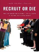 Cover-Bild zu Recruit or Die (eBook) von Resto, Chris
