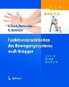 Cover-Bild zu Funktionskrankheiten des Bewegungssystems nach Brügger (eBook) von Koch-Remmele, Claudia