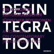 Cover-Bild zu Czollek, Max (Hrsg.): Desintegration