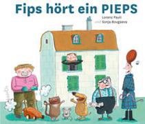 Cover-Bild zu Fips hört ein PIEPS von Pauli, Lorenz
