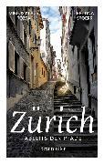 Cover-Bild zu Spoerri, Bettina: Zürich abseits der Pfade (eBook)