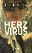Cover-Bild zu Spoerri, Bettina: Herzvirus (eBook)