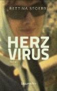 Cover-Bild zu Spoerri, Bettina: Herzvirus