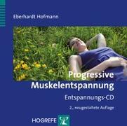 Cover-Bild zu Progressive Muskelentspannung von Hofmann, Eberhardt