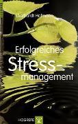 Cover-Bild zu Erfolgreiches Stressmanagement von Hofmann, Eberhardt