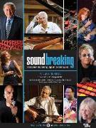 Cover-Bild zu Santelli, Robert (Solist): Soundbreaking: Stories from the Cutting Edge of Recorded Music