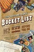 Cover-Bild zu Santelli, Robert: The Baseball Fan's Bucket List (eBook)