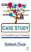 Cover-Bild zu Case Study - An Incredible Way Of Learning (Management, #1) (eBook) von Nanda, Siddharth