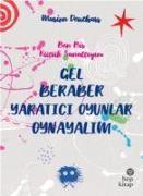 Cover-Bild zu Deuchars, Marion: Gel Beraber Yaratici Oyunlar Oynayalim