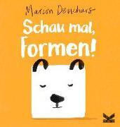 Cover-Bild zu Deuchars, Marion: Schau mal? Formen!