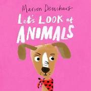 Cover-Bild zu Deuchars, Marion: Let's Look At... Animals