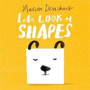 Cover-Bild zu Deuchars, Marion: Let's Look at... Shapes