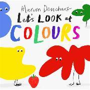 Cover-Bild zu Deuchars, Marion: Let's Look at... Colours