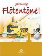 Cover-Bild zu Ertl, Barbara (Komponist): Jede Menge Flötentöne! 1 (mit Audio-Download)