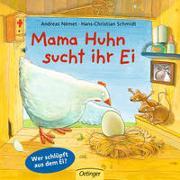 Cover-Bild zu Schmidt, Hans-Christian: Mama Huhn sucht ihr Ei