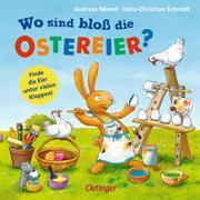 Cover-Bild zu Schmidt, Hans-Christian: Wo sind bloß die Ostereier?