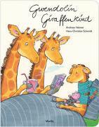 Cover-Bild zu Német, Andreas: Gwendolin Giraffenkind