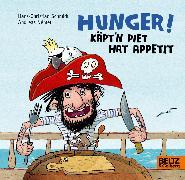 Cover-Bild zu Német, Andreas: Hunger! Käpt'n Piet hat Appetit