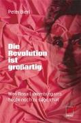 Cover-Bild zu Die Revolution ist großartig von Bierl, Peter