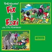 Cover-Bild zu Kauka, Rolf: Fix und Foxi, Fix und Foxi und ihre Abenteuer, Folge 8 (Audio Download)