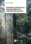 Cover-Bild zu Simon, Klaus: Warum Klimaschutz bisher verpufft und wie er gelingt (eBook)