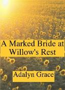 Cover-Bild zu Grace, Adalyn: A Marked Bride at Willow's Rest (Mail Order Brides of Willow's Rest, #2) (eBook)