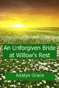 Cover-Bild zu Grace, Adalyn: An Unforgiven Bride at Willow's Rest (Mail Order Brides of Willow's Rest, #4) (eBook)