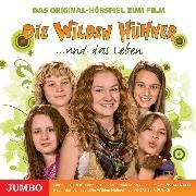Cover-Bild zu Treuberg, Michelle von (Gelesen): Die Wilden Hühner und das Leben. Das Original-Hörspiel zum Film (Audio Download)
