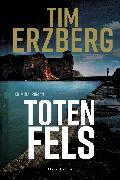 Cover-Bild zu Erzberg, Tim: Totenfels (eBook)