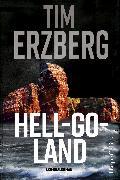 Cover-Bild zu Erzberg, Tim: Hell-Go-Land (eBook)