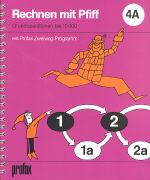 Cover-Bild zu Rechnen mit Pfiff 4A von Bauer, Fred (Illustr.)