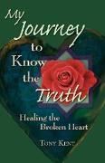 Cover-Bild zu Kent, Tony: My Journey to Know the Truth