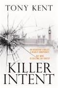 Cover-Bild zu Kent, Tony: KILLER INTENT