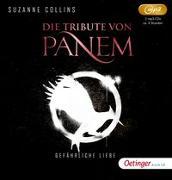Cover-Bild zu Collins, Suzanne: Die Tribute von Panem 2. Gefährliche Liebe