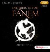 Cover-Bild zu Collins, Suzanne: Die Tribute von Panem 1. Tödliche Spiele