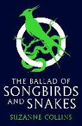 Cover-Bild zu Collins, Suzanne: The Hunger Games: The Ballad of Songbirds and Snakes