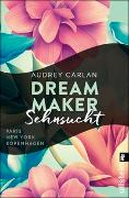 Cover-Bild zu Dream Maker - Sehnsucht von Carlan, Audrey
