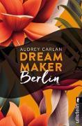 Cover-Bild zu Dream Maker - Berlin (eBook) von Carlan, Audrey