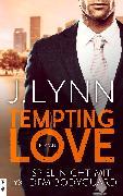 Cover-Bild zu Tempting Love - Spiel nicht mit dem Bodyguard (eBook) von Lynn, J.