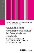 Cover-Bild zu Gesundheit und Gesundheitsverhalten im Geschlechtervergleich (eBook) von Ravens-Sieberer, Ulrike (Hrsg.)