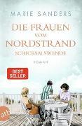 Cover-Bild zu Sanders, Marie: Die Frauen vom Nordstrand - Schicksalswende
