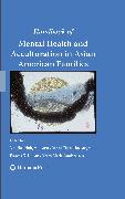 Cover-Bild zu Lu, Francis G. (Hrsg.): Handbook of Mental Health and Acculturation in Asian American Families (eBook)