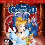 Cover-Bild zu Bingenheimer, Gabriele: Disney - Cinderella 2 - Träume werden wahr (Audio Download)