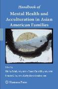 Cover-Bild zu Trinh, Nhi-ha (Hrsg.): Handbook of Mental Health and Acculturation in Asian American Families