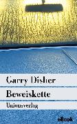 Cover-Bild zu Disher, Garry: Beweiskette (eBook)