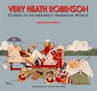Cover-Bild zu Very Heath Robinson von Hart-Davis, Adam