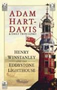 Cover-Bild zu Henry Winstanley and the Eddystone Lighthouse (eBook) von Hart-Davis, Adam