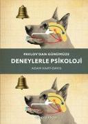 Cover-Bild zu Pavlovdan Günümüze Deneylerle Psikoloji von Hart Davis, Adam